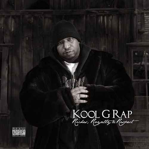 Kool G Rap – Riches, Royalty & Respect