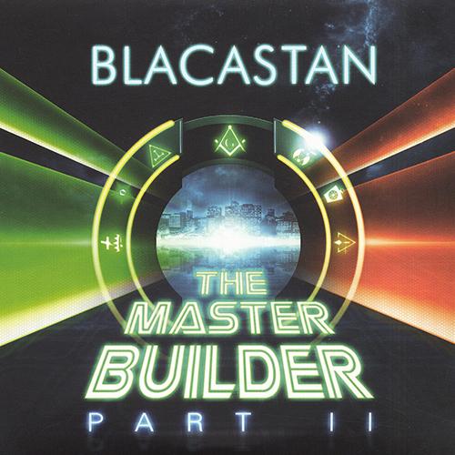 Blacastan – The Master Builder Part II