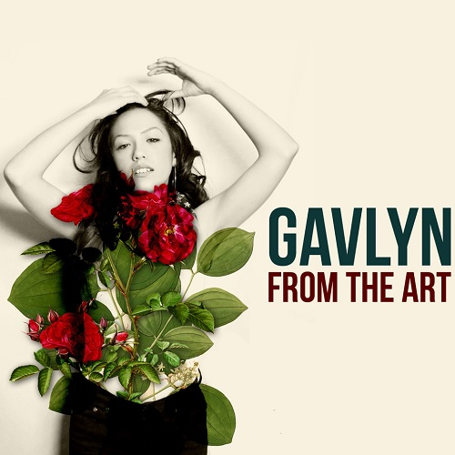 Gavlyn – From The Art