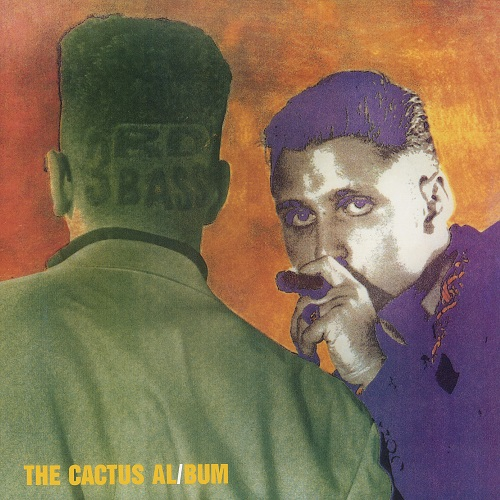 3rd Bass – The Cactus Album
