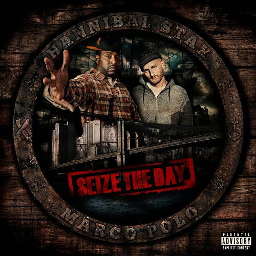 Hannibal Stax and Marco Polo – Seize The Day