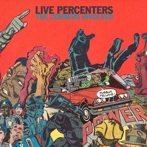 Live Percenters – The Corners Involved