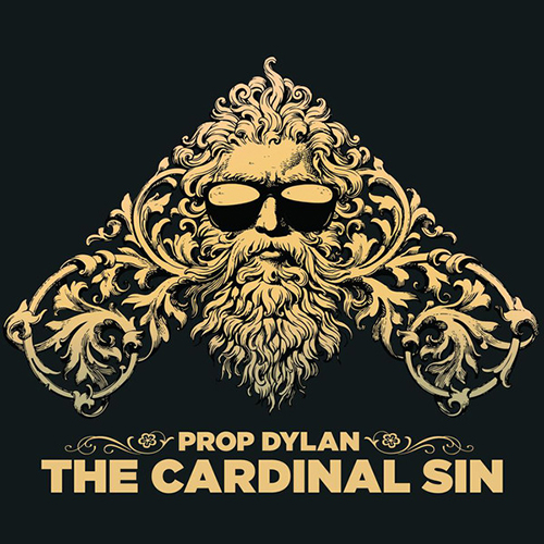 Prop Dylan – The Cardinal Sin