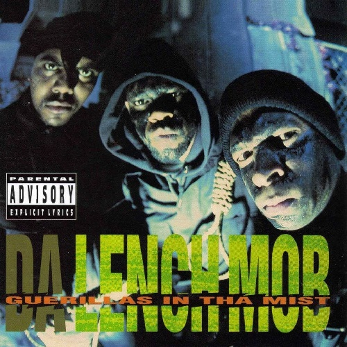 Da Lench Mob – Guerillas In Tha Mist