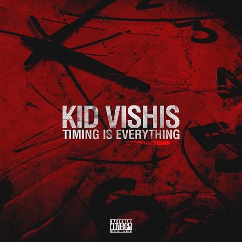 Kid Vishis – Timing Is Everything