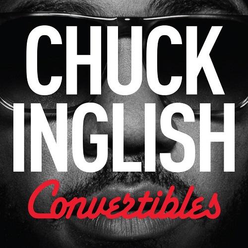 Chuck Inglish – Convertibles