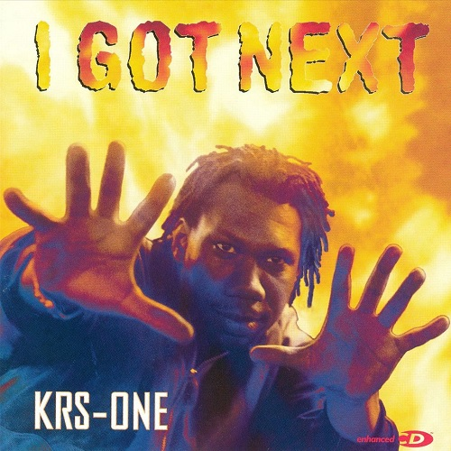 KRS-One – I Got Next
