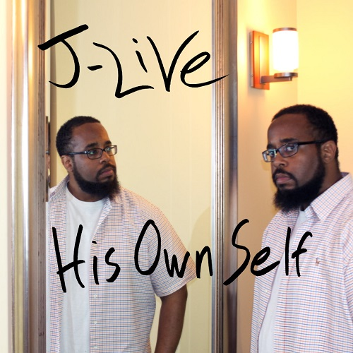 J-Live – His Own Self