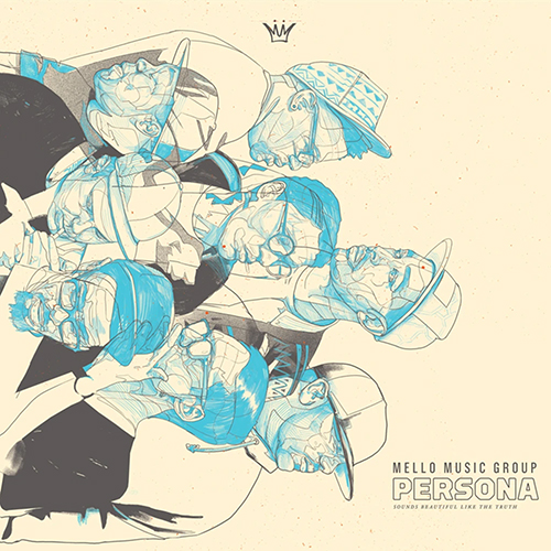 Mello Music Group – Persona (Sounds Beautiful Like The Truth)