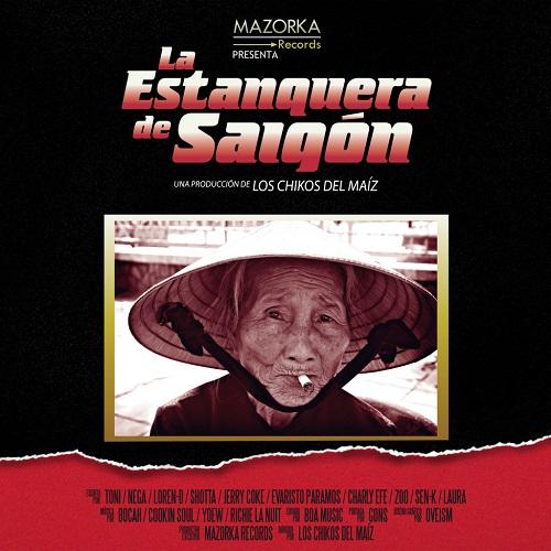 Los Chikos Del Maíz – La Estanquera De Saigon