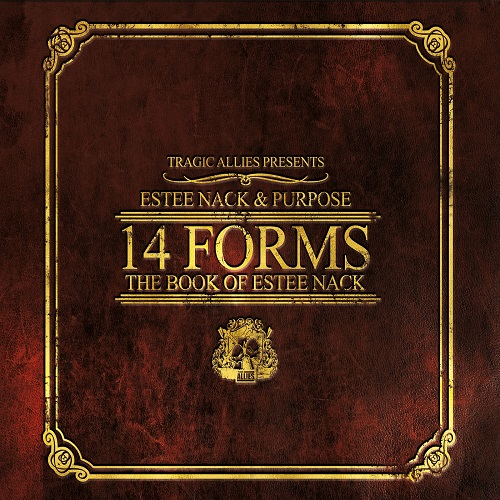 Estee Nack & Purpose – 14 Forms The Book Of Estee Nack