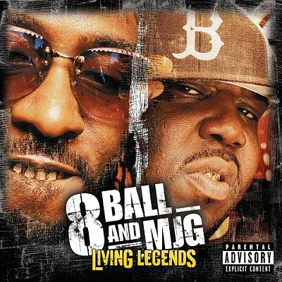 8Ball And MJG – Living Legends