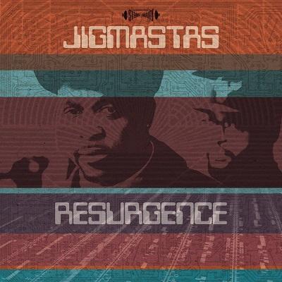 Jigmastas – Resurgence