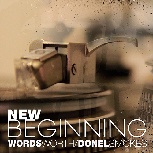 Wordsworth and Donel Smokes – New Beginning