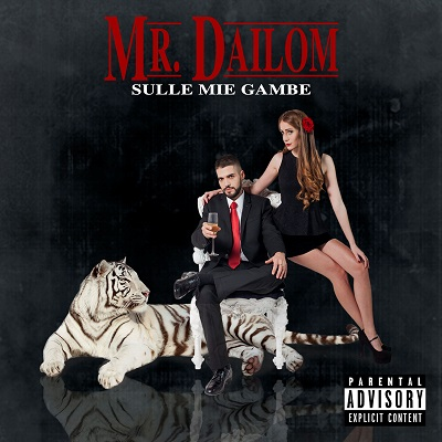 Mr. Dailom – Sulle mie gambe