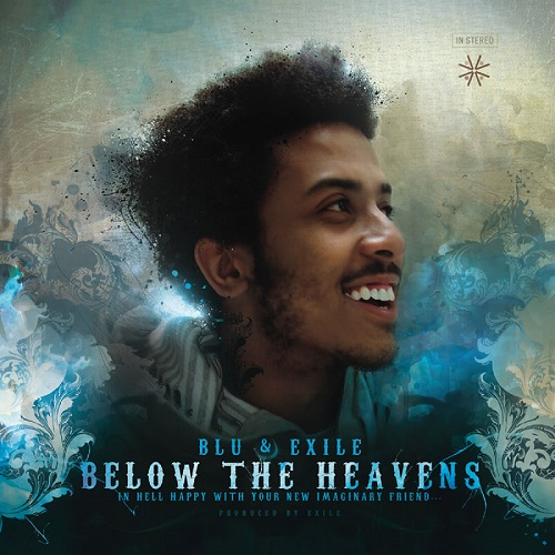 Blu & Exile – Below The Heavens – In Hell Happy With Your New Imaginary Friend…