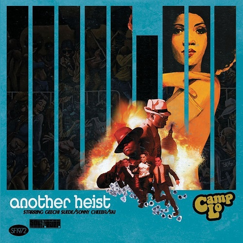 Camp Lo – Another Heist
