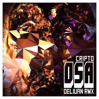 Cripto – Osa (Deliuan remix)