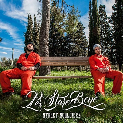 Street Souldierz (Matador e Double Jay) – Per stare bene (free download)