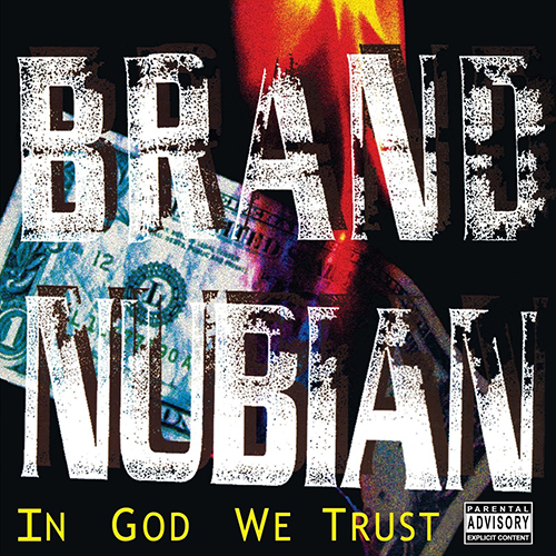 Brand Nubian – In God We Trust