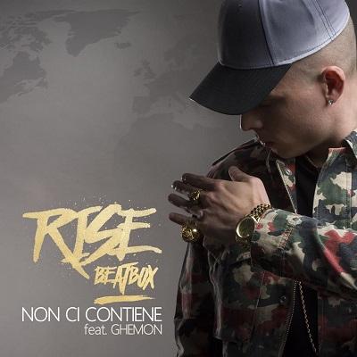 Rise Beatbox feat. Ghemon – Non ci contiene