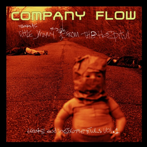 Company Flow – Little Johnny From The Hospitul: Breaks End Instrumentuls Vol. 1