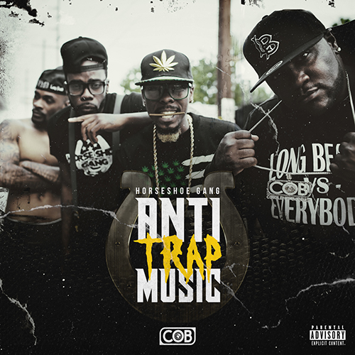 Horseshoe Gang – Anti Trap Music