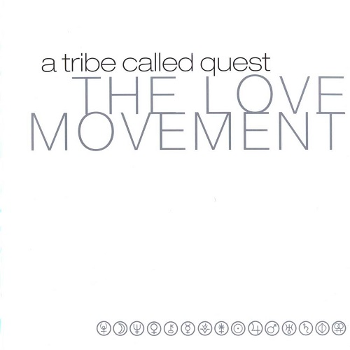 A Tribe Called Quest – The Love Movement