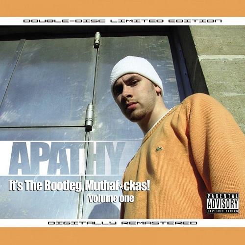 Apathy – It's The Bootleg Muthaf*ckas! Vol. 1