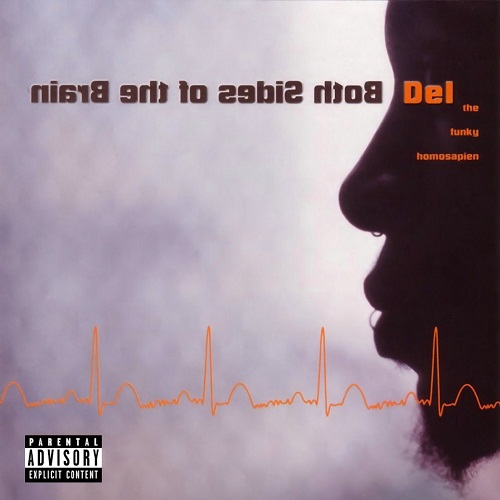 Del The Funky Homosapien – Both Sides Of The Brain