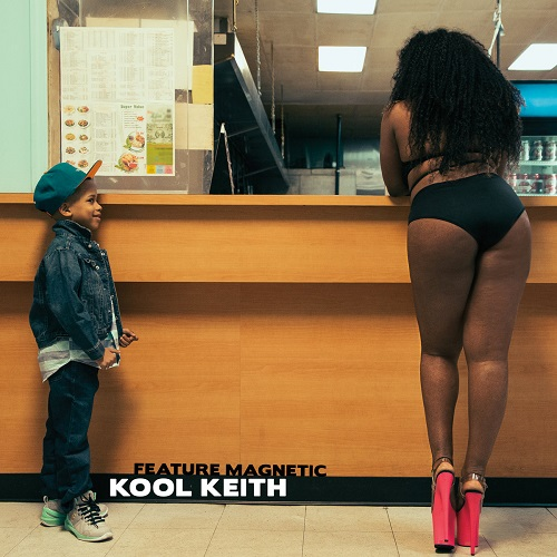 Kool Keith – Feature Magnetic