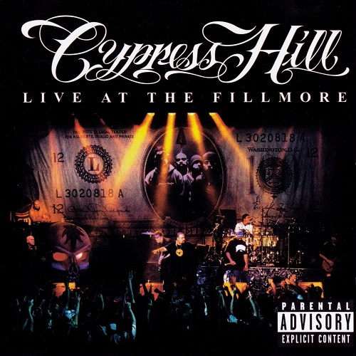 Cypress Hill – Live At The Fillmore