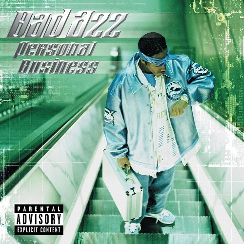 Bad Azz – Personal Business