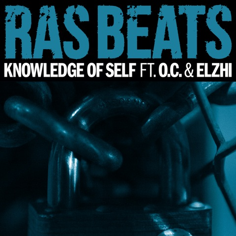 Ras Beats feat. O.C. & Elzhi – Knowledge Of Self