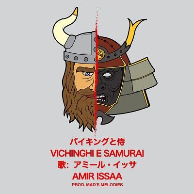 Amir Issaa – Vichinghi e samurai