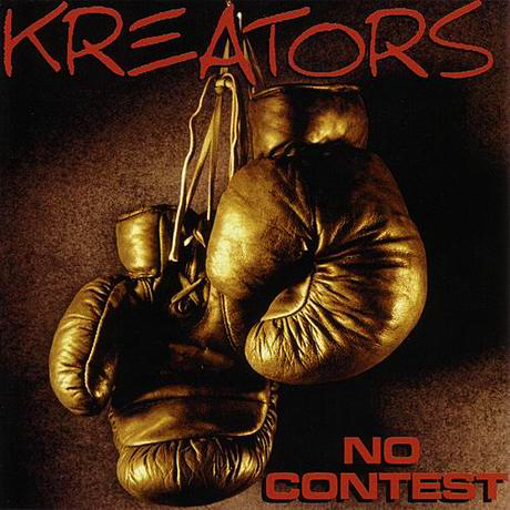 Kreators – No Contest