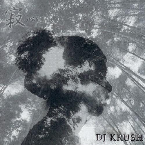 Dj Krush – Jaku