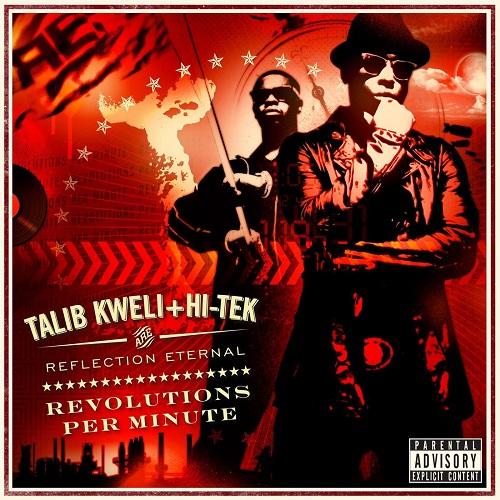 Talib Kweli + Hi-Tek Are Reflection Eternal – Revolutions Per Minute