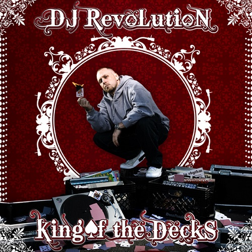 Dj Revolution – King Of The Decks