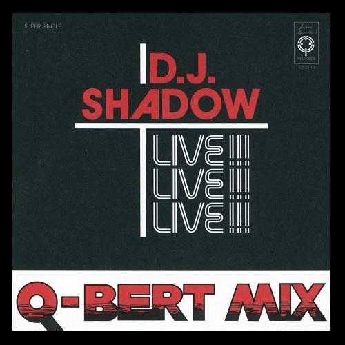 Dj Shadow/Q-Bert – Camel Bobsled Race (Live Mix)