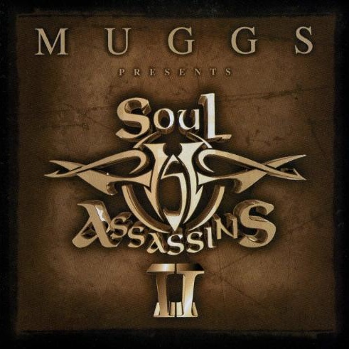 Dj Muggs – Muggs Presents The Soul Assassins II