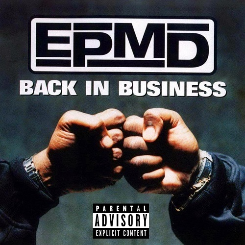 EPMD – Back In Business