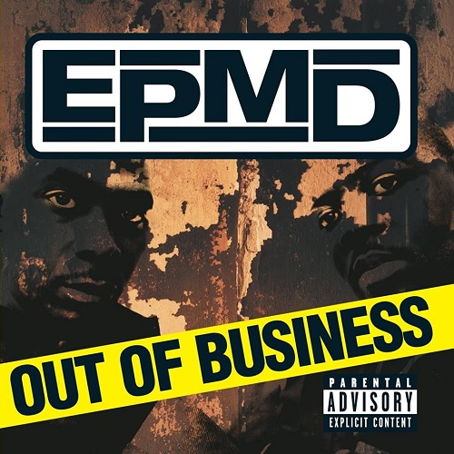 EPMD – Out Of Business