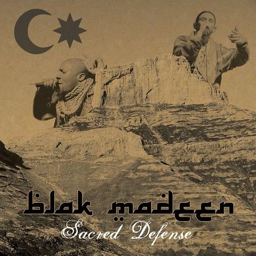 Blak Madeen – Sacred Defense