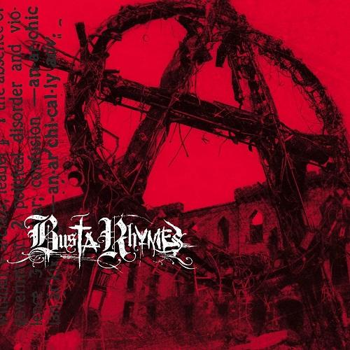Busta Rhymes – Anarchy