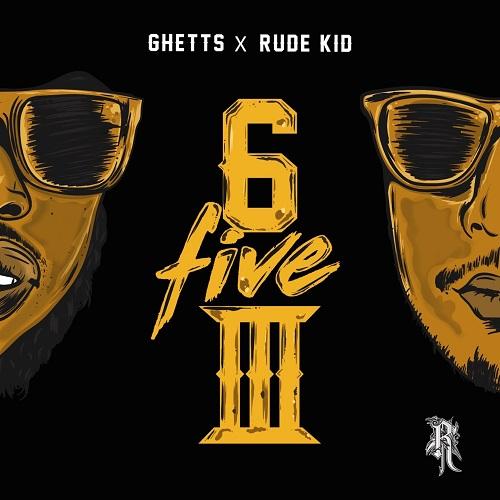 Ghetts X Rude Kid – 653