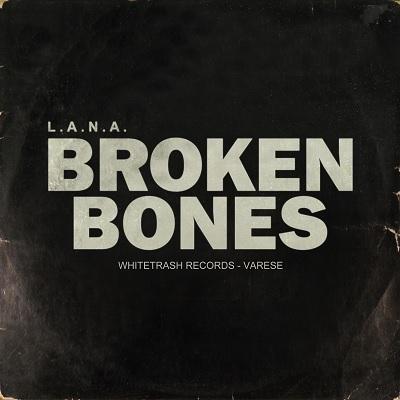 Lana – Broken bones (free download)