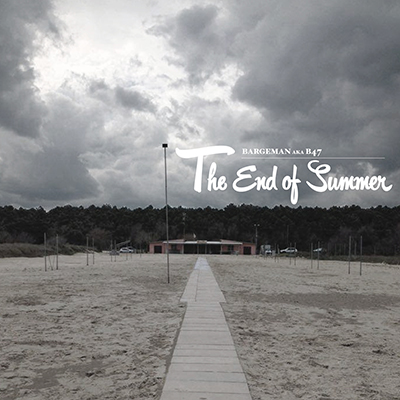Bargeman aka B47 – The end of summer (free download)