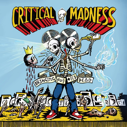 Critical Madness – Bringing Out The Dead