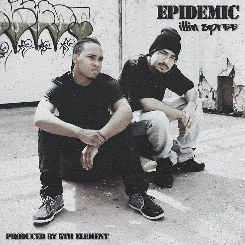 Epidemic – Illin Spree
